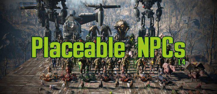 PLACEABLE NPC'S