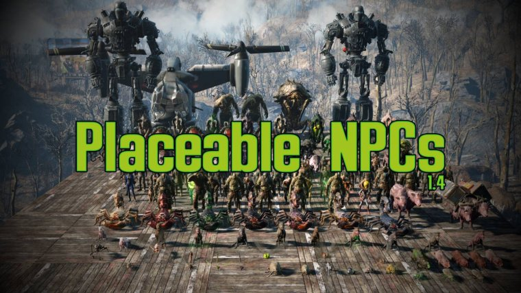 PLACEABLE NPC'S